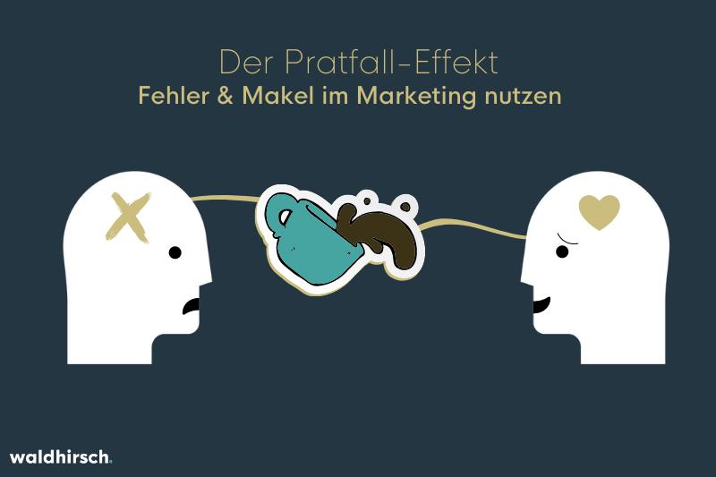 Grafik zum Pratfall Effekt im Marketing