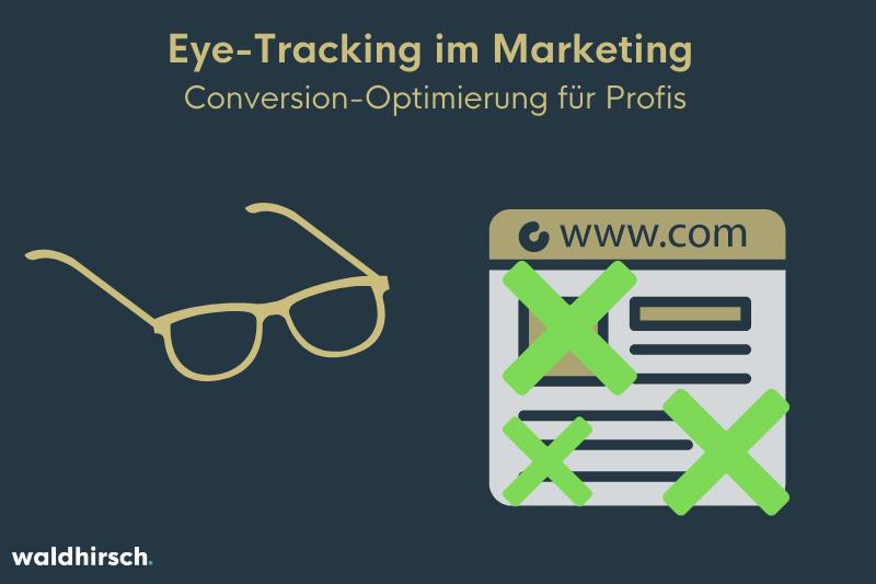Grafik zur Darstellung von Eye-Tracking als Methode zur Conversion-Optimierung
