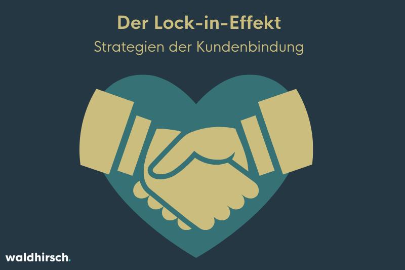 Eine Grafik mit einem Händedruck und einem Herz zur Darstellung vom Lock-in-Effekt